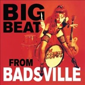 The Cramps: Big Beat from Badsville