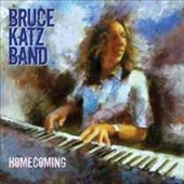 Bruce Katz Band: Homecoming [Digipak]