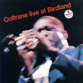 John Coltrane: Live at Birdland