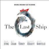 Sting: The Last Ship [Original Broadway Cast Recording] *