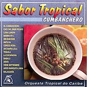 Orquesta Tropical Do Caribe: Sabor Tropical: Cumbanchero