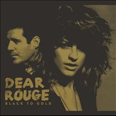 Dear Rouge: Black To Gold [Single]