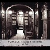 Purcell: Fantasias for viols; In Nomines / Sit Fast
