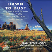 Dawn to Dust - Augusta Read Thomas: EOS (Goddess of the Dawn), ballet; Nico Muhly: Control (5 Landscapes for Orchestra); Andrew Norman: Switch / Colin Currie, percussion