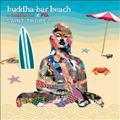 Various Artists: Buddha Bar Beach: Saint Tropez