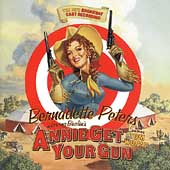 Original Soundtrack: Annie Get Your Gun [1999 Broadway Revival Cast]