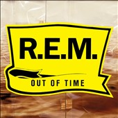 R.E.M.: Out of Time [25th Anniversary Deluxe Edition] [11/18]