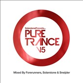 Solarstone/Sneijder/Forerunners: Solarstone Presents Pure Trance, Vol. 5