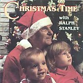 Ralph Stanley: Christmas Time with Ralph Stanley