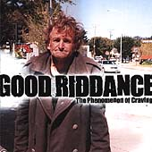 Good Riddance: Phenomenon of Craving [EP]