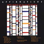 The Chamber Music of Richard Wilson - Affirmations, etc