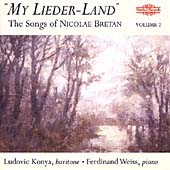 My Lieder-Land - The Songs of Nicolae Bretan Vol 2