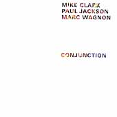 Mike Clark (Drums): Conjunction