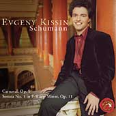Schumann: Carnaval Op 9, Sonata no 1 Op 11 / Evgeny Kissin