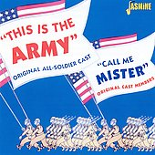 Various Artists: This is the Army (Original All-Soldier Cast); Call Me Mister (Original Cast Members)