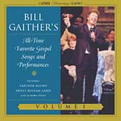 Bill Gaither (Gospel): Gaither Homecoming Classics, Vol. 1