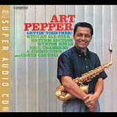 Art Pepper: Gettin' Together! [SACD]