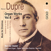 Dupr&eacute;: Organ Works Vol 6 - Music for Christmas / van Oosten
