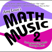 Amy Lowe: Amy Lowe's Math Music, Vol. 2: Understanding Math Through Music