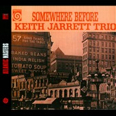 Keith Jarrett/Keith Jarrett Trio: Somewhere Before [Digipak]