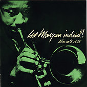Lee Morgan: Lee Morgan Indeed!