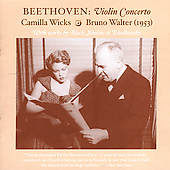 The Art of Camilla Wicks - Beethoven, Bloch, SIbelius