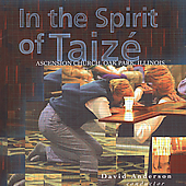 David Anderson: In the Spirit of Taize *