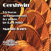 Gershwin: Virtuoso Arrangements by Earl Wild / Martin Jones