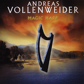 Andreas Vollenweider: Magic Harp [CD/DVD]