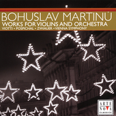 Martinu: Works for Violin and Orchestra / Viotti, et al