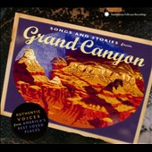 Various Artists: Songs and Stories from the Grand Canyon [Digipak]