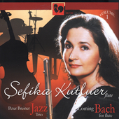 Coming Bach for Flute Vol 1 / Sefika Kutluer, et al