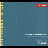 Buxtehude: Complete Works for Organ Vol 3 / Bine Bryndorf