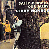 Gerry Monroe: Sally: Pride of Our Alley