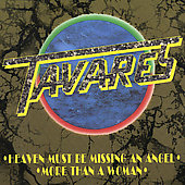 Tavares: Heaven Must Be Missing an Angel [CD #2] [Single]