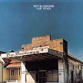 Roy Buchanan: Live Stock