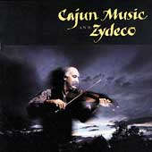 Various Artists: Cajun Music & Zydeco