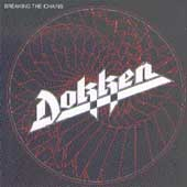 Dokken: Breaking the Chains