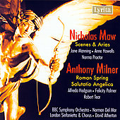 Maw: Scenes and Arias;  Milner: Roman Spring, etc