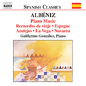 Spanish Classics - Albeniz: Piano Music 2 / Gonz&aacute;lez