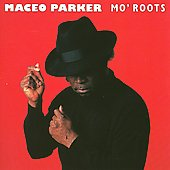 Maceo Parker: Mo' Roots