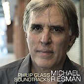 Philip Glass Soundtracks / Michael Riesman, et al