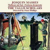 Josquin: Masses - Malheur me bat, Fortuna desperata / Phillips, Tallis Scholars