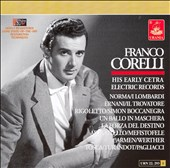Franco Corelli: His Early Cetra Electric Records