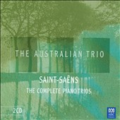 Saint-Saëns: The Complete Piano Trios / The Australian Trio - Michael Brimer, piano; Donald Hazelwood, violin; Georg Pedersen, cello