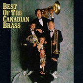 Canadian Brass: Best of the Canadian Brass