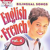 Sara Jordan: Bilingual Songs: English-French, Vol. 4