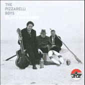 The Pizzarelli Boys: Desert Island Dreamers *