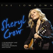 Sheryl Crow: The Lowdown
