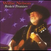 Willie Nelson: Broken Promises [Pazzazz]